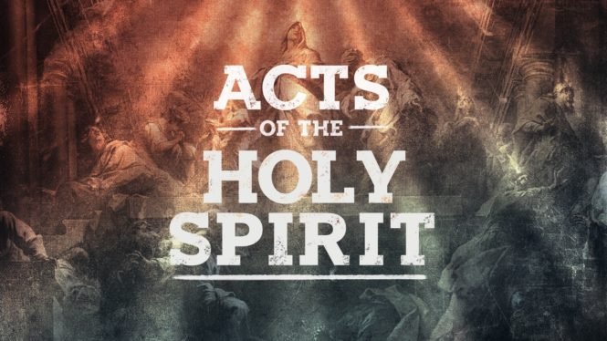 Acts of the Holy Spirit