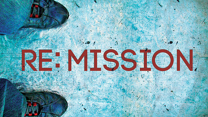 Re:Mission - The Church and Her Mission