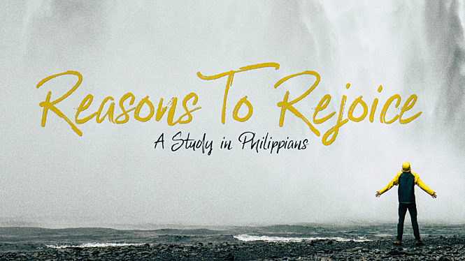 Reasons To Rejoice